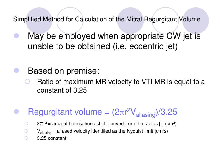Simplified Method for Calculation of the Mitral Regurgitant Volume