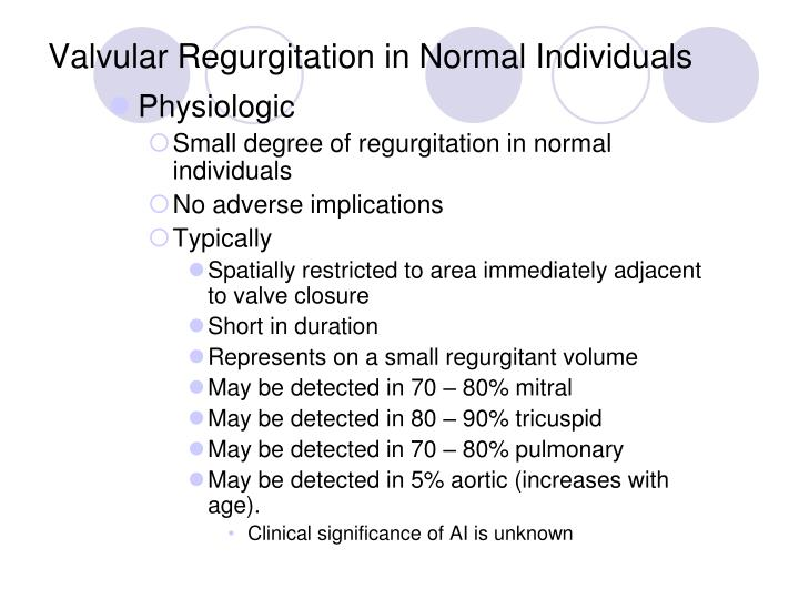 Valvular Regurgitation in Normal Individuals
