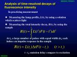 analysis of time resolved decays of fluorescence intensity2