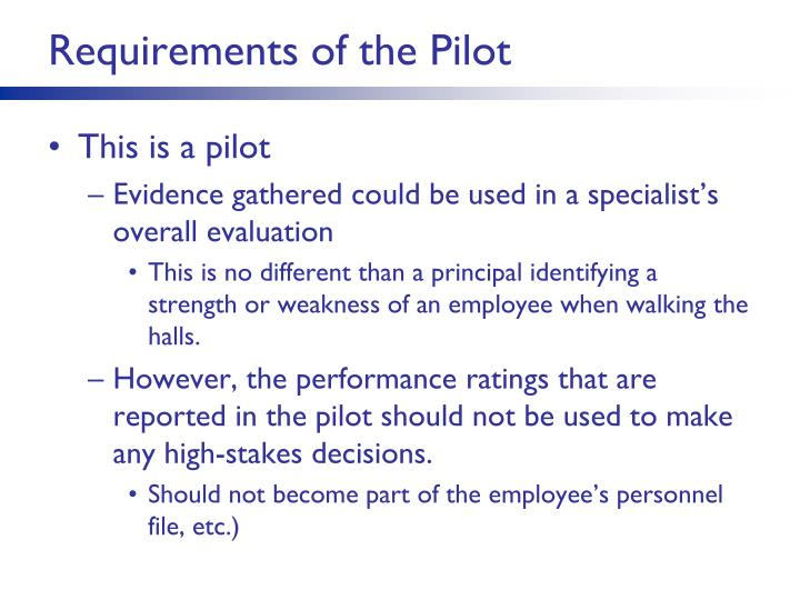 Requirements of the Pilot