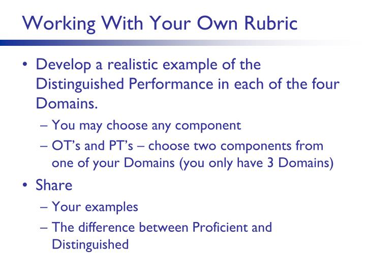 Working With Your Own Rubric