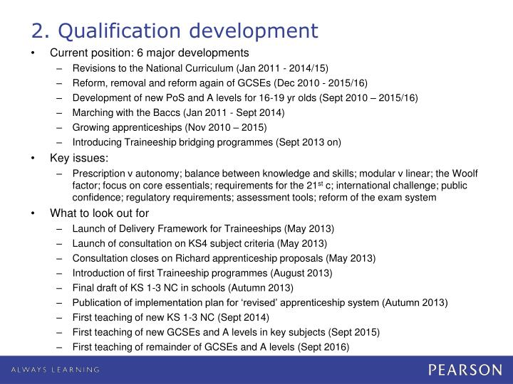 2. Qualification development