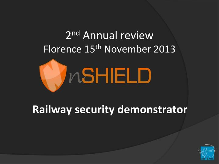 2 nd annual review florence 15 th november 2013