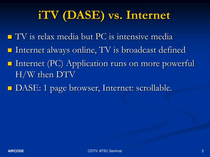 Itv dase vs internet