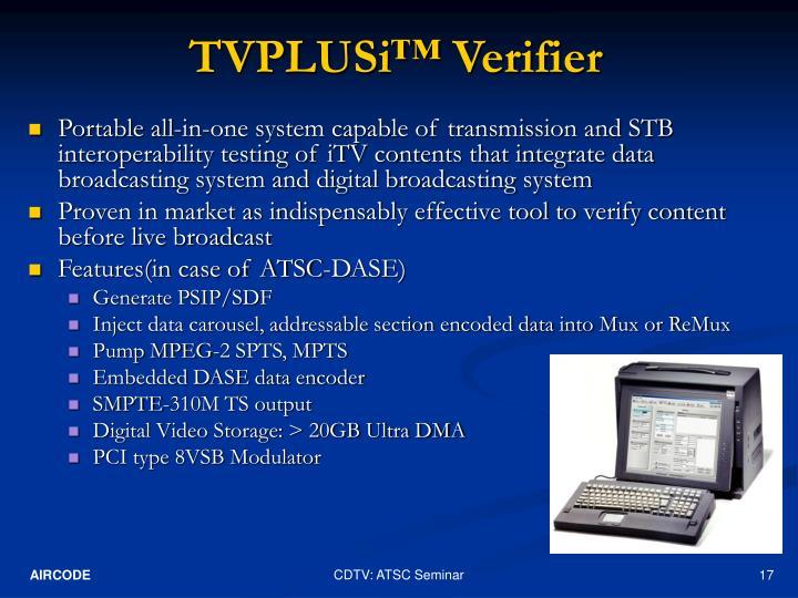 TVPLUSi™ Verifier