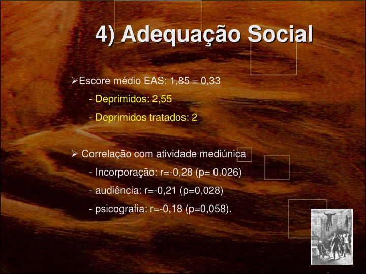 4) Adequação Social