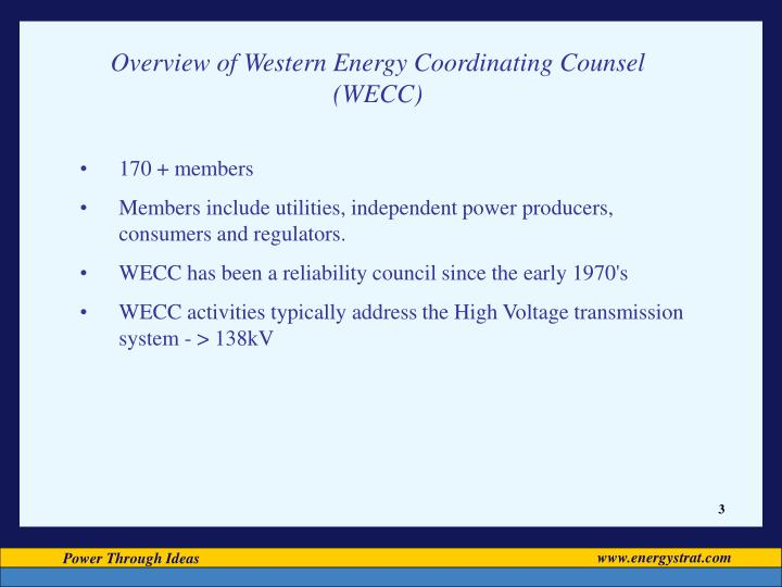 Overview of Western Energy Coordinating Counsel (WECC)