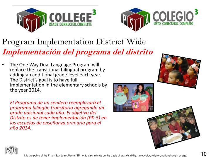 Program Implementation District Wide
