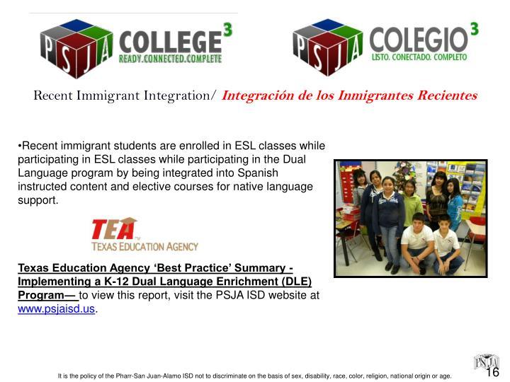 Recent Immigrant Integration/
