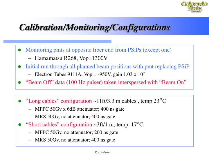 Calibration/Monitoring/Configurations