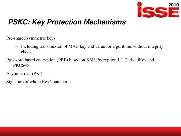 PSKC: Key Protection Mechanisms