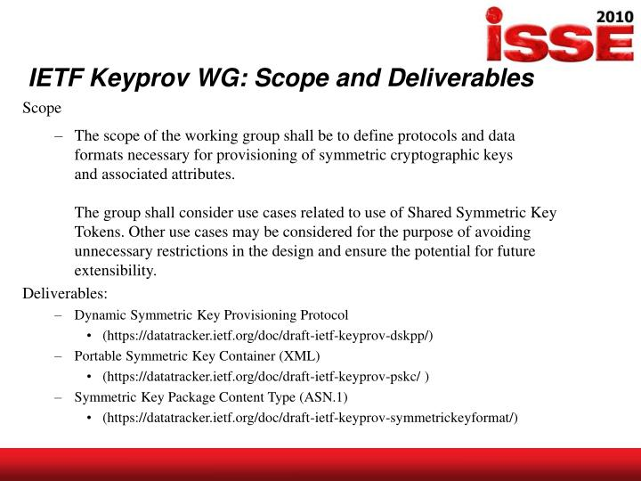 IETF Keyprov WG: Scope and Deliverables