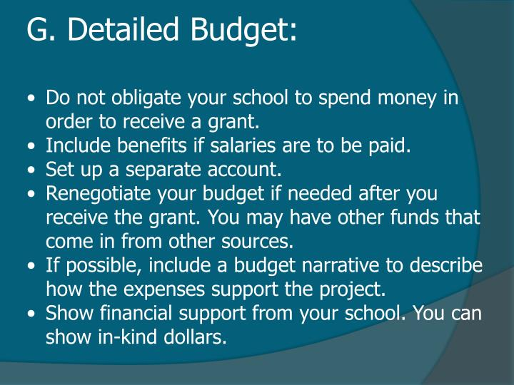 G. Detailed Budget: