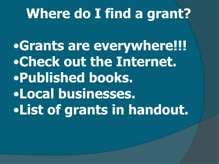 Where do I find a grant?