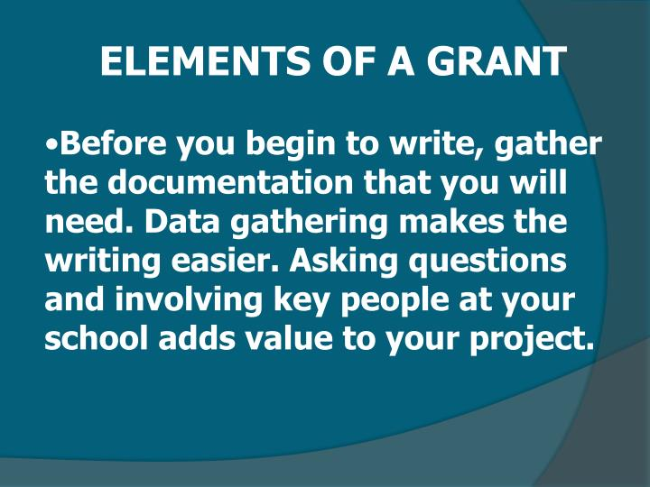 ELEMENTS OF A GRANT