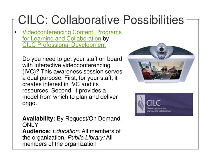 CILC: Collaborative Possibilities