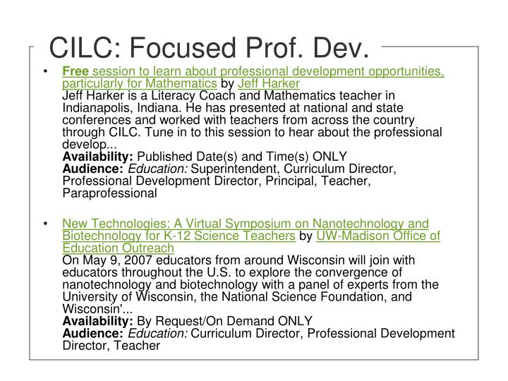 CILC: Focused Prof. Dev.
