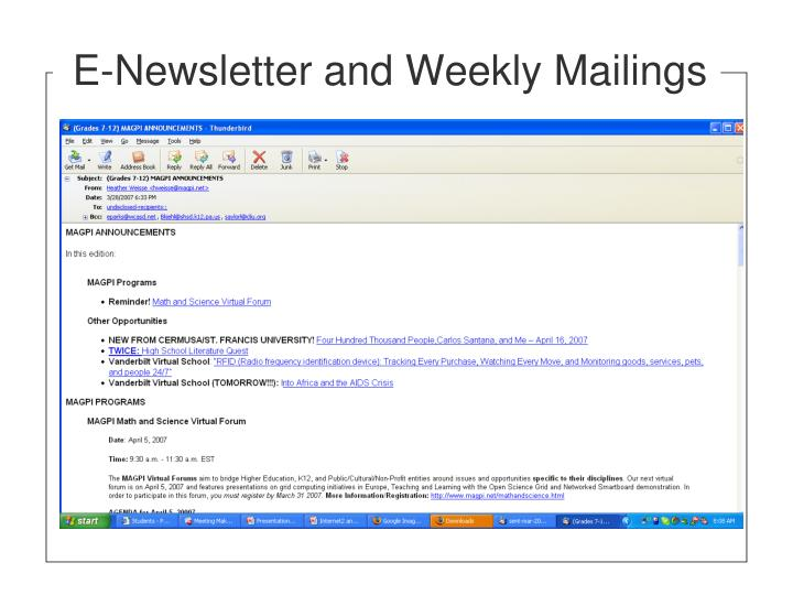 E-Newsletter and Weekly Mailings