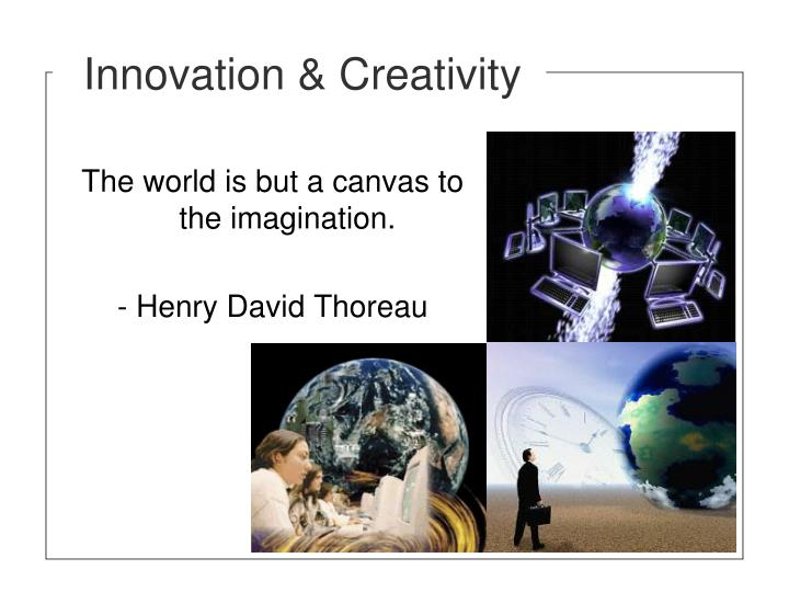 Innovation & Creativity