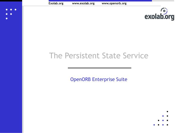 The Persistent State Service