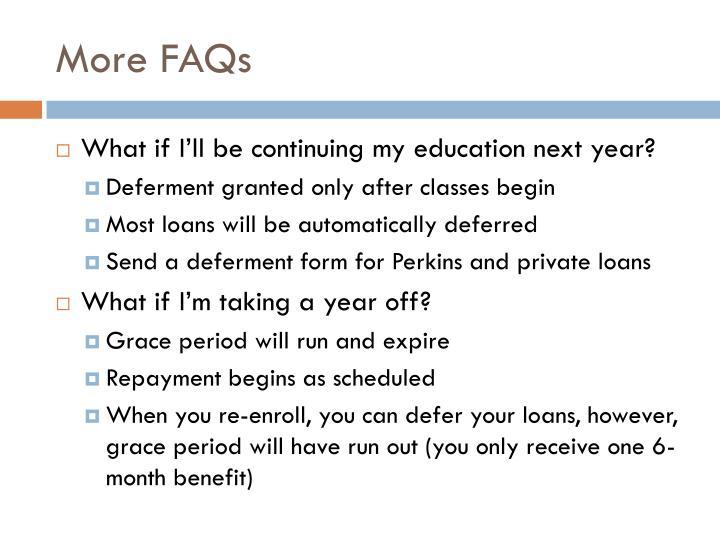 More FAQs