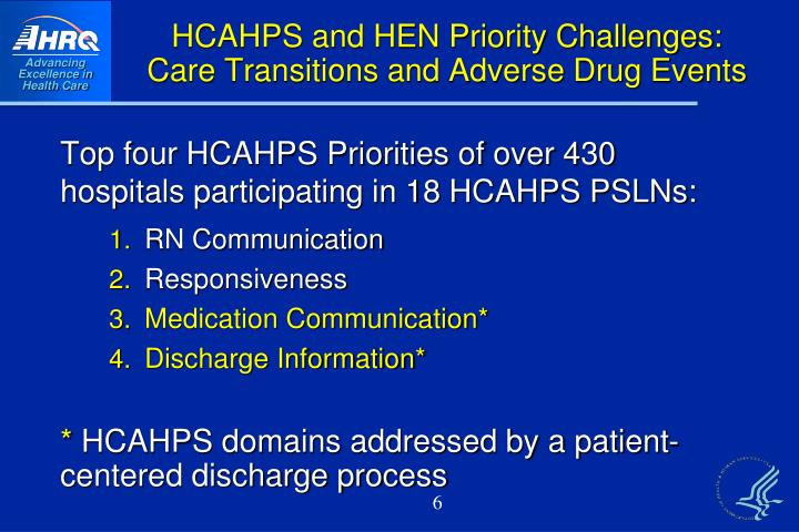 HCAHPS and HEN Priority Challenges: