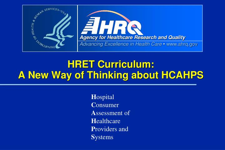 Hret curriculum a new way of thinking about hcahps