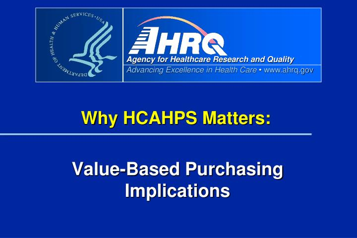 Why HCAHPS Matters: