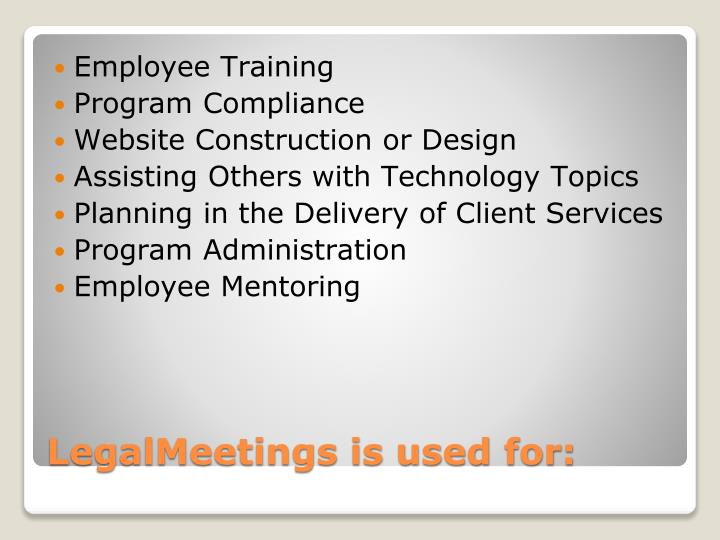 LegalMeetings is used for: