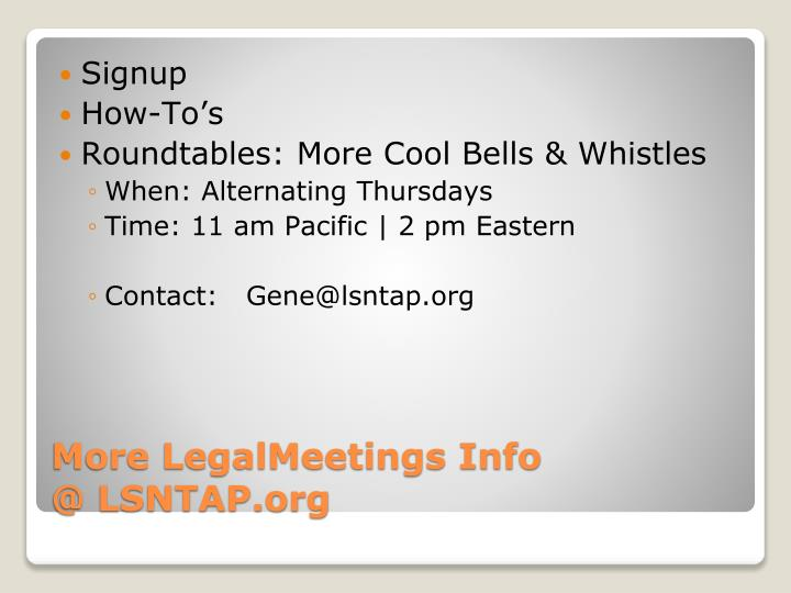 More LegalMeetings Info