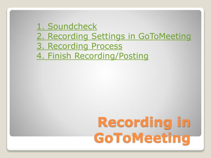 Recording in GoToMeeting