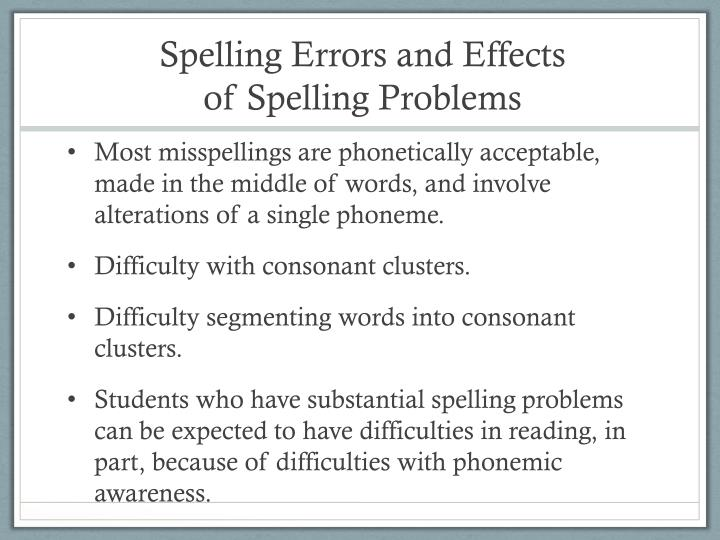 Spelling Errors and Effects