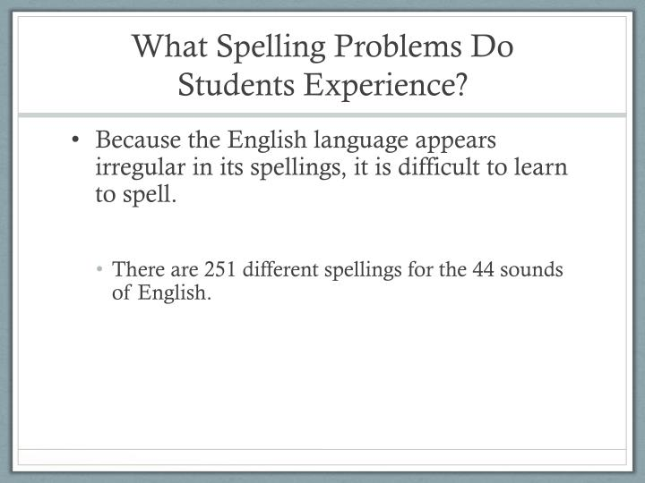 What Spelling Problems Do Students Experience?