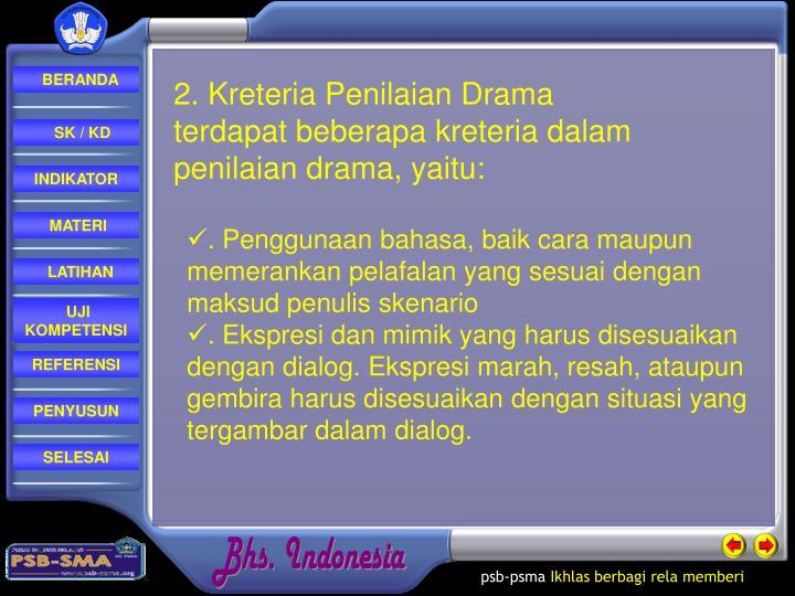 2. Kreteria Penilaian Drama
