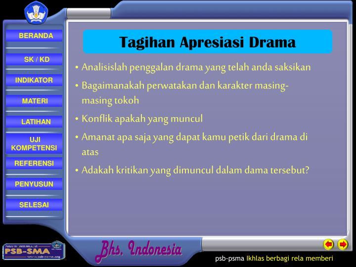 Analisislah penggalan drama yang telah anda saksikan