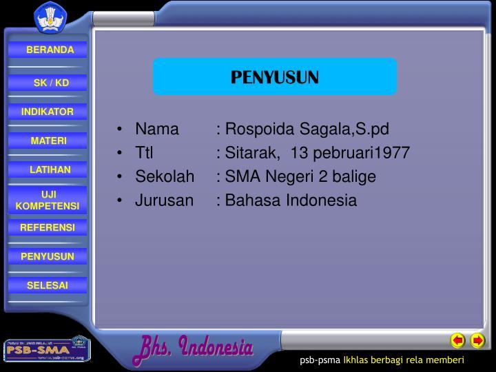 Nama: Rospoida Sagala,S.pd