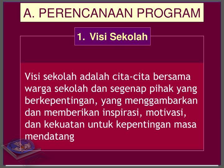 A. PERENCANAAN PROGRAM