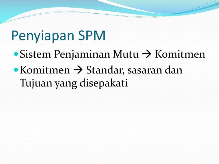 Penyiapan SPM