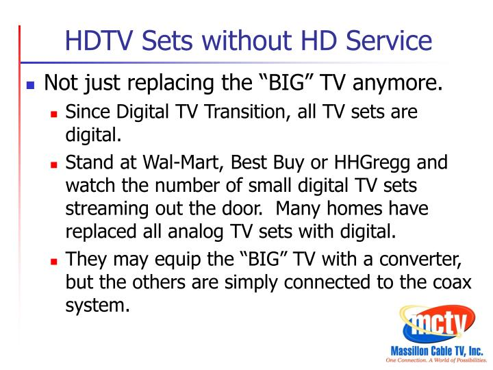 HDTV Sets without HD Service