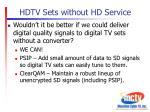 hdtv sets without hd service4