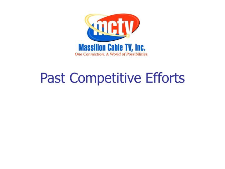 Past Competitive Efforts