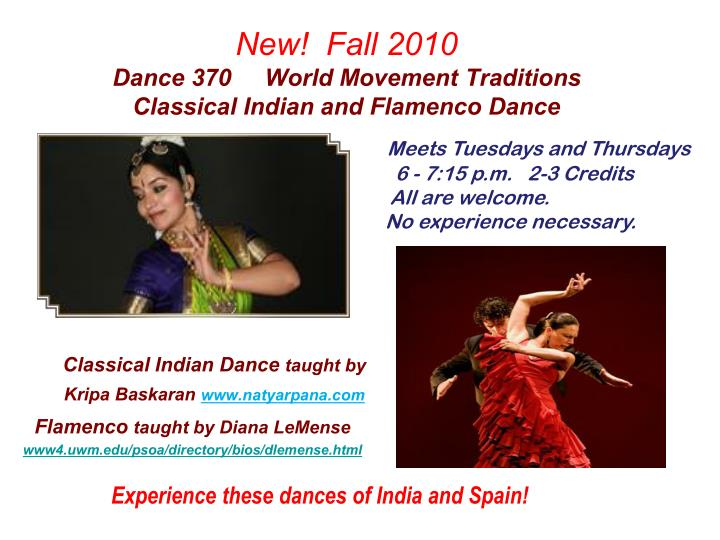 New fall 2010 dance 370 world movement traditions classical indian and flamenco dance