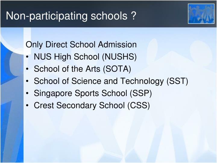 Non-participating schools ?