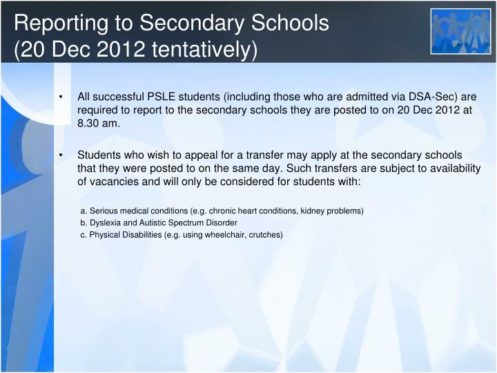Reporting to Secondary Schools