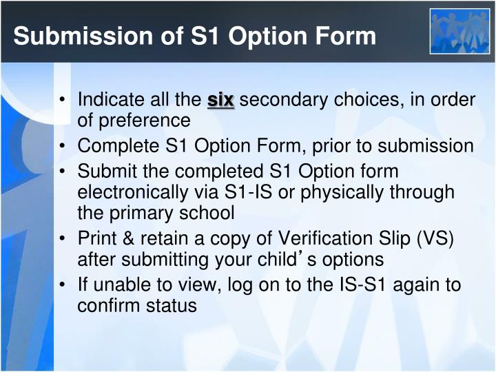 Submission of S1 Option Form