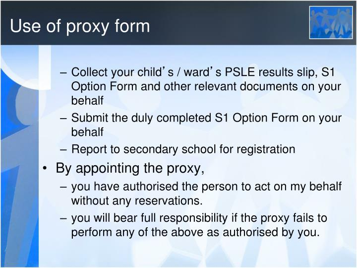 Use of proxy form