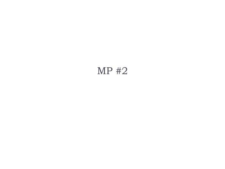 MP #2