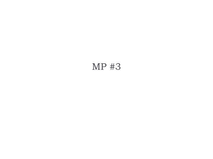 MP #3