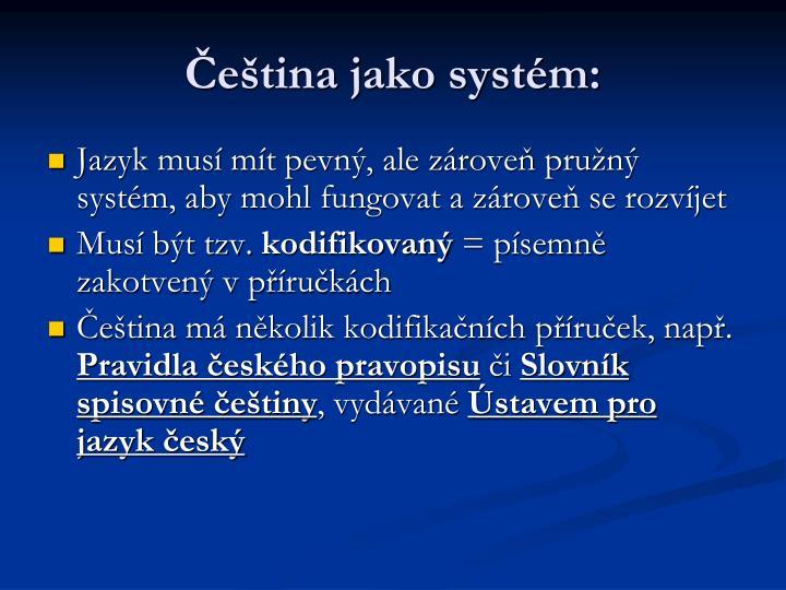 Čeština jako systém: