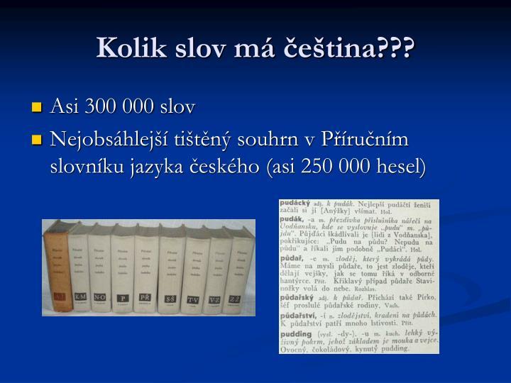 Kolik slov má čeština???